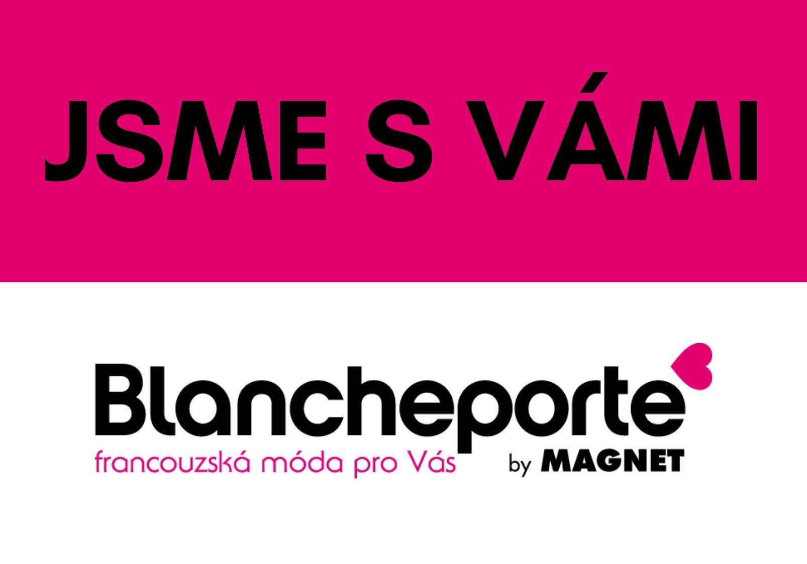 Blancheporte aktuálně: nenecháme vás v tom a jsme stále s vámi!